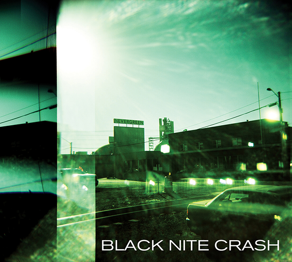 NS003 : Black Nite Crash - Nevergreen (Neon Sigh, 2017)
