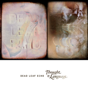 NS008 : DEAD LEAF ECHO - THOUGHT & LANGUAGE (Neon Sigh, 2013)