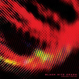 NS020 : Black Nite Crash - Colony Drive [Neon Sigh, 2020]