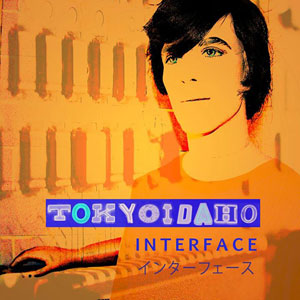 TOKYOIDAHO : INTERFACE .