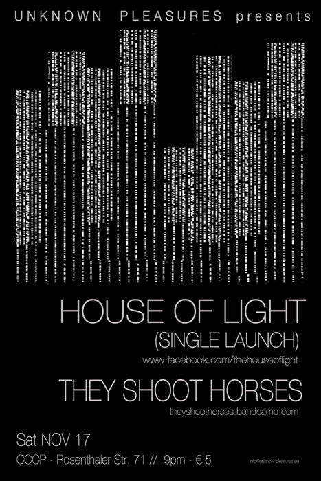 HOUSE OF LIGHT : Single launch / 17 Nov 2012 / CCCP, Berlin