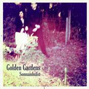 Golden Gardens - Somnambulist EP