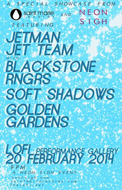 Neon Sigh and Saint Marie present Jetman Jet Team, Blackstone Rngrs, Soft Shadows, Golden Gardens