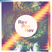Rev Rev Rev - self-titled